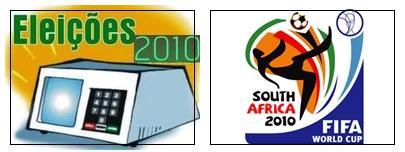 Eleições 2010 e Copa 2010